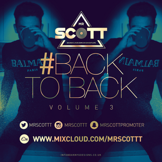 BackToBack Vol 3 | FOLLOW MY TWITTER @MRSCOTTT