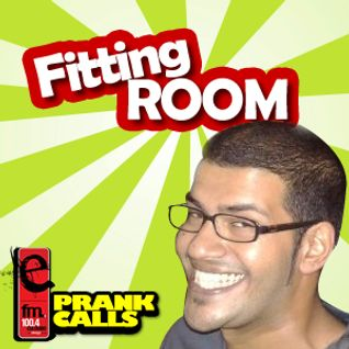 Fitting Room - E FM Prank Call
