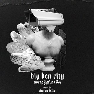 Big Ben City Mixtape hosted by Shortee Blitz