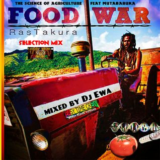 Ras Takura's Food War