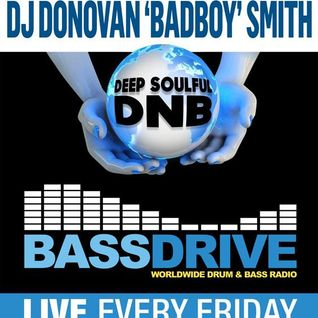 Deep Soul - Hosted By - donovan bb Smith - www.bassdrive.com- jan29 -2016