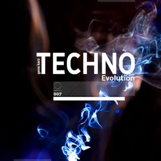 Gene Karz - Techno Evolution Podcast #007