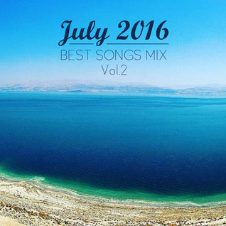 COLUMBUS BEST OF JULY 2016 MIX- VOL. TWO