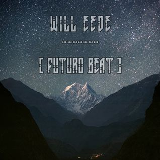 Will Eede -  Mix For FuturoBeat