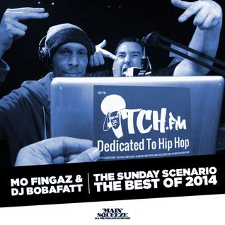 Mo Fingaz & BobaFatt - The Sunday Scenario - THE BEST OF 2014