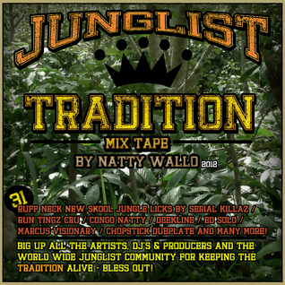 JUNGLIST TRADITION