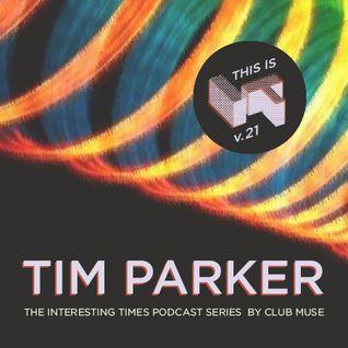 Interesting Times: Version.21 - Tim Parker