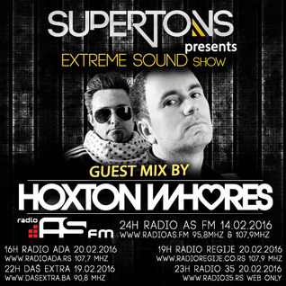 Hoxton Whores exclusive mix for Extreme Sound show #226 with Supertons