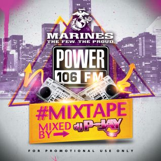 Power 106 x Marines #Mixtape