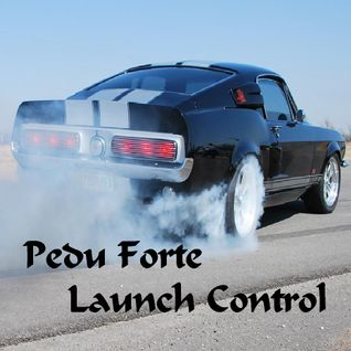 Pedu Forte - Launch Control