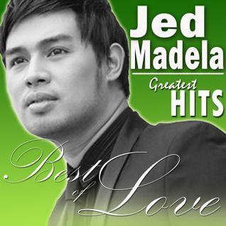 Jed Madela Greatest Hits