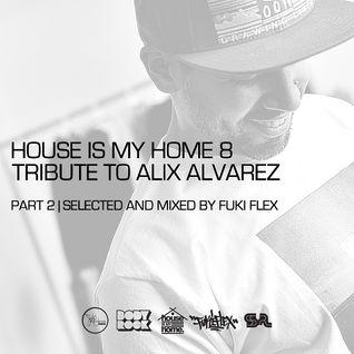 VA - House is my Home #08 (Special Alix Alvarez)(Part 02)