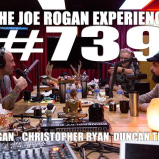 #739 - Duncan Trussell & Christopher Ryan