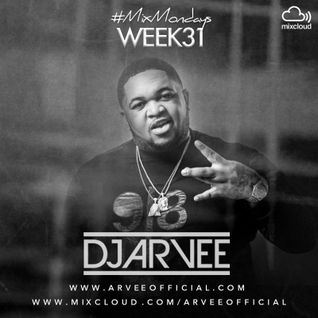 #MixMondays 4/8/14 (WEEK31) *DJ MUSTARD MIX* @DJARVEE