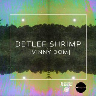 Greenhaus Radio   Episode 128 Featuring Detlef Shrimp - 2/17/2016