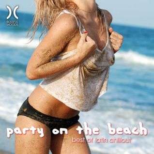 * VA - Party On the Beach Best of Latin Chillout (2015) *