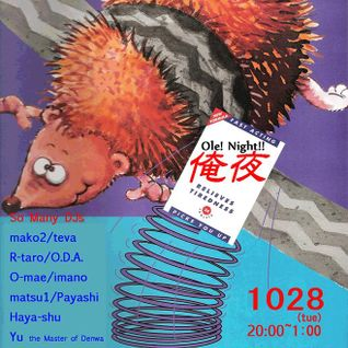 28th Oct,2014 // Ole!Night!! at Shibuya Umebachee