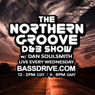 Northern Groove Show [2016.08.03] Dan Soulsmith on BassDrive