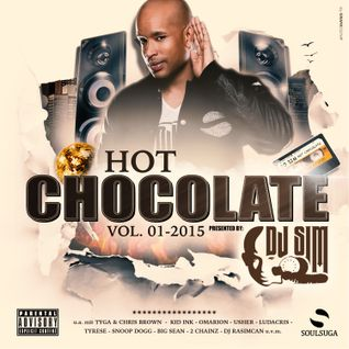 HotChocolate 2015 PART -1-  BY : DJ SIM
