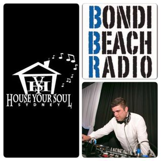 House Your Soul Radio Show On Bondi Beach Radio Feat Mr-X 26/3/2015