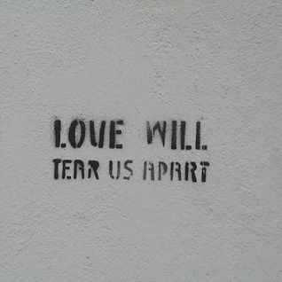 Love Will Tear Us Apart Mixtape