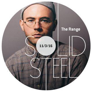 Solid Steel Radio Show 11/3/2016 Hour 1 - The Range