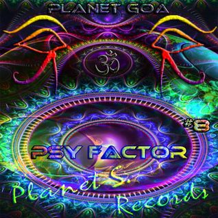 Planet Goa - Psy Factor #8