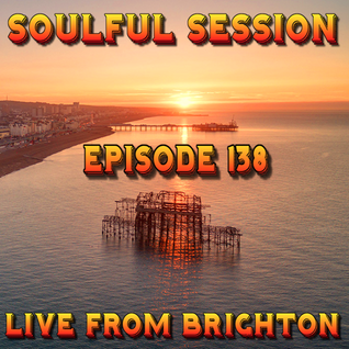 Soulful Session, Zero Radio 10.9.16 (Episode 138) LIVE From Brighton with DJ Chris Philps