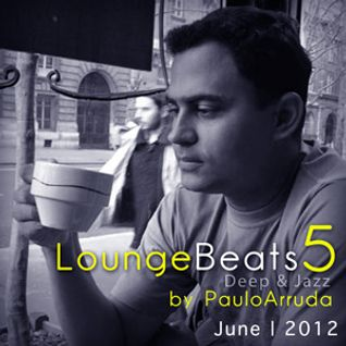 Lounge Beats 5 by DJ Paulo Arruda