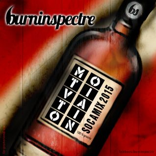 Motivation Soca Mix 2015 (Burninspectre)