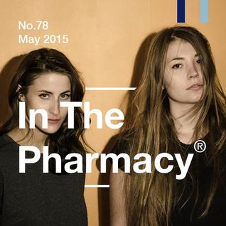 In The Pharmacy #78 - May 2015