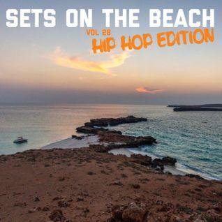Sets On The Beach (Vol. 28: Hip Hop Edition)