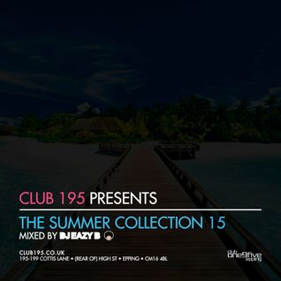 @Club195 Pres. The Summer Collection 2015 (CD1) | @DJEAZYB