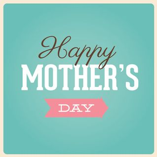 Mothers Day Mix - 2015