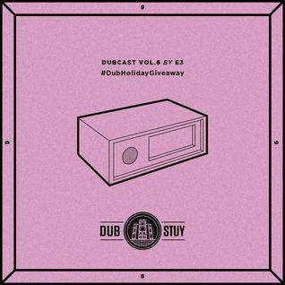Dubcast Vol.06 (E3)