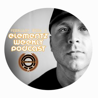 DJ ELEMENTZ - WEEKLY PODCAST - FEBRUARY 2016 WEEK 3