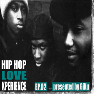 EP. 02 Hip Hop Love Xperience