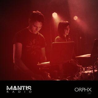 Mantis Radio 151 + Orphx