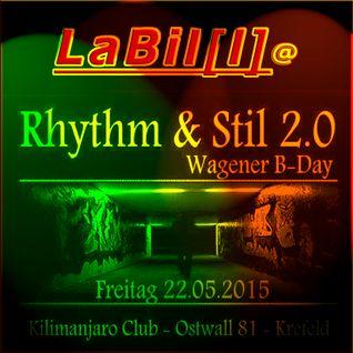 LaBil[l]@RHYTHM & STIL 2.0 - Kilimanjaro Club Krefeld (22. May 2015)