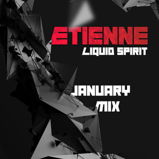 January Mix - Liquid Spirit