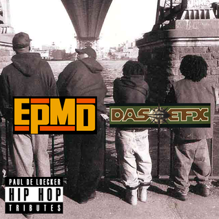 EPMDiggedy (EPMD + Das EFX Tribute Mix)
