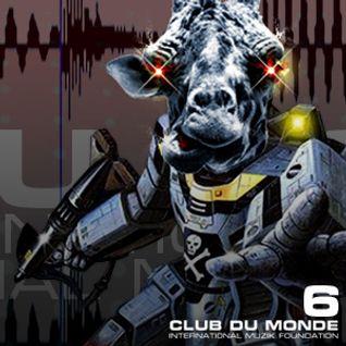 Club du Monde #6A . 29/12/09