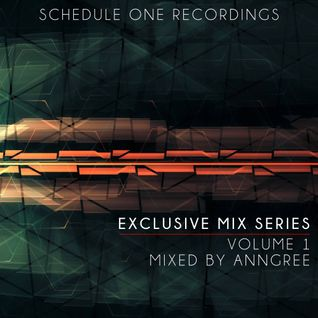 Schedule One Recordings Podcast - Mixed By AnnGree