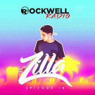 Rockwell Radio 018 - DJ Zilla