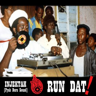 INJEKTAH - Run Dat ! (mix 2016)