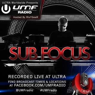 UMF Radio 274 - SUB FOCUS (Live at ULTRA MIAMI 2014)
