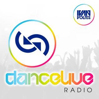 Ivan Voltes Presents Dance Live Radio - Episode #132