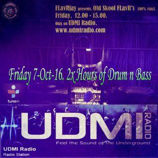 UDMI Radio - OldSkool FLavR's with FLavRjay 7-Oct-16