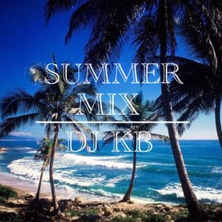 DJ KB SUMMER MIX
