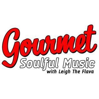 Gourmet Soulful Music - 03-02-16